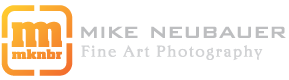 Mike Neubauer Limited Edition Fine Art Photography